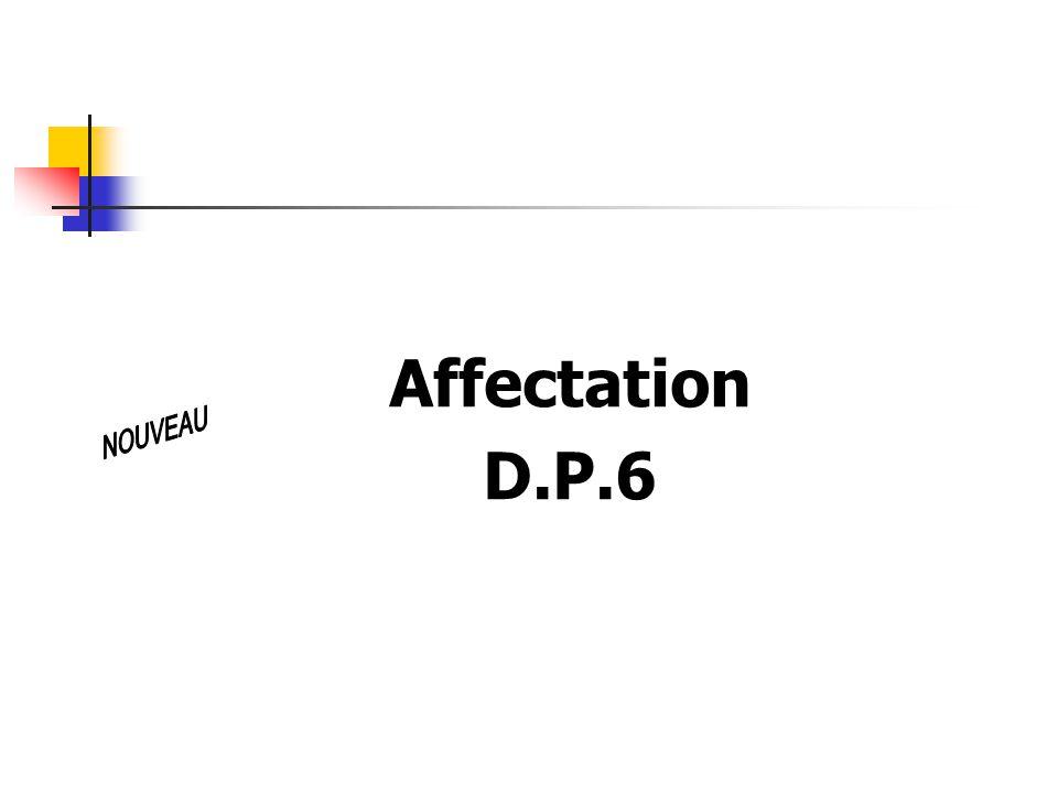 Affectation D.P.6 NOUVEAU