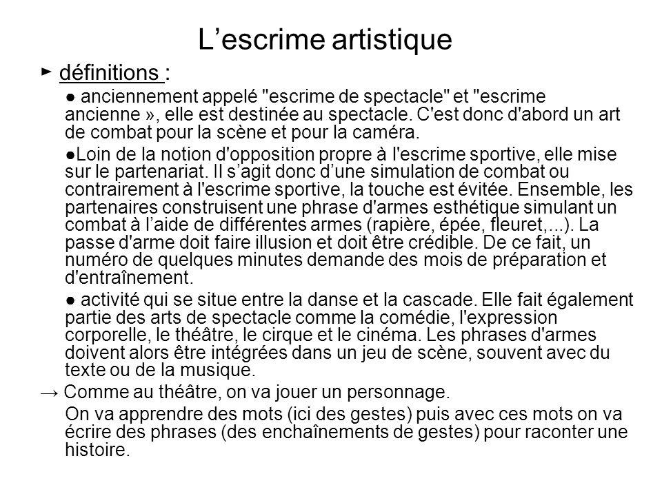 L'escrime artistique ► définitions :