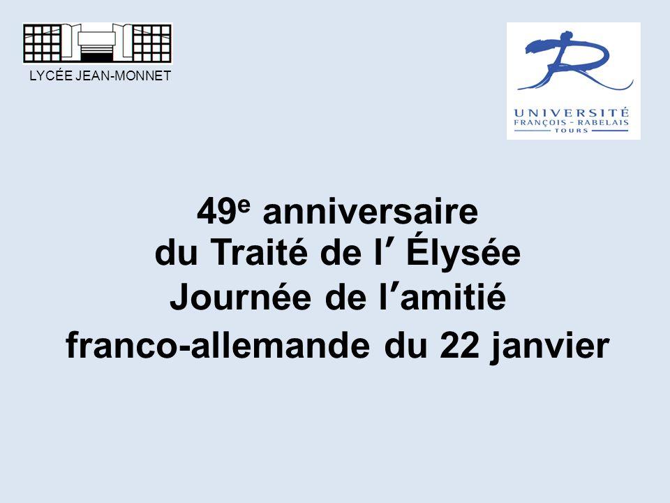 49e anniversaire du Traité de l' Élysée Journée de l'amitié franco-allemande du 22 janvier