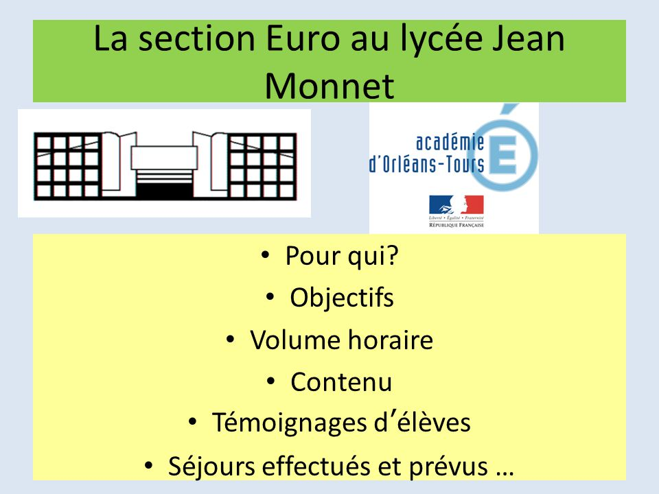 La section Euro au lycée Jean Monnet