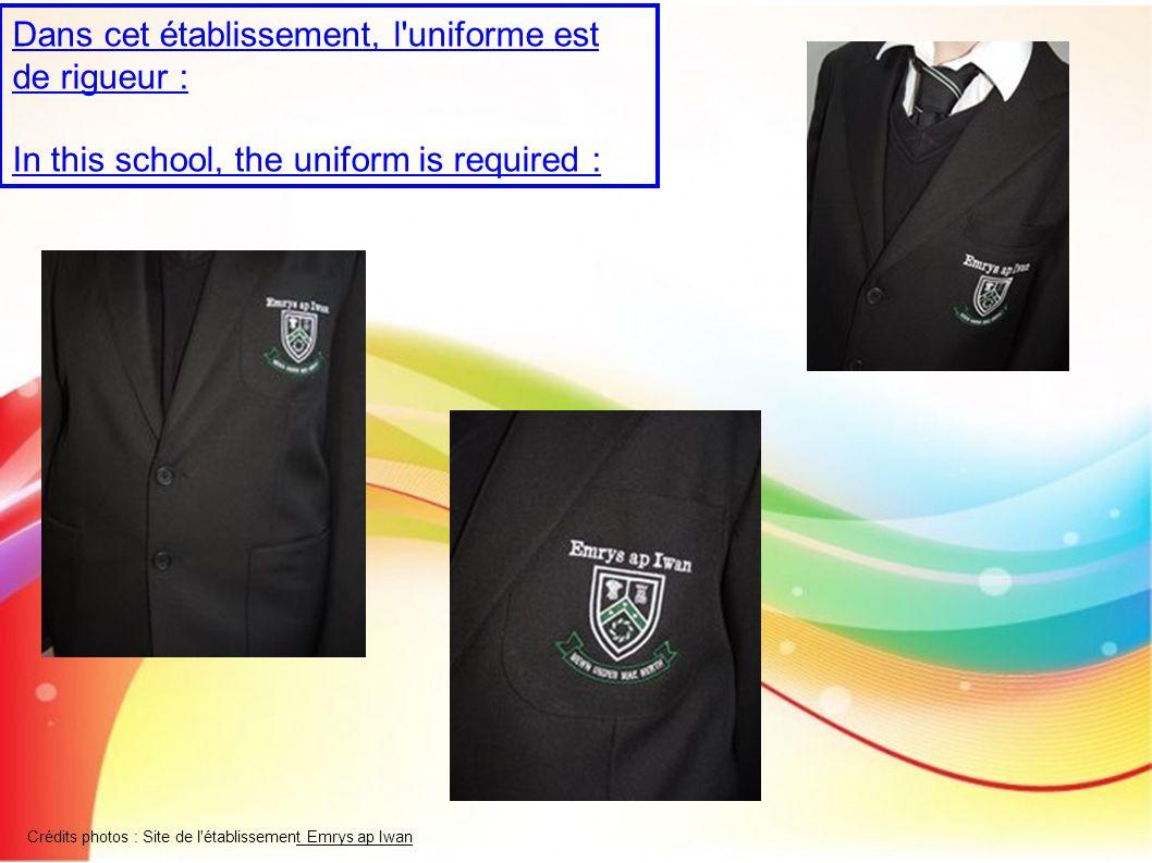 Dans cet établissement, l uniforme est de rigueur :