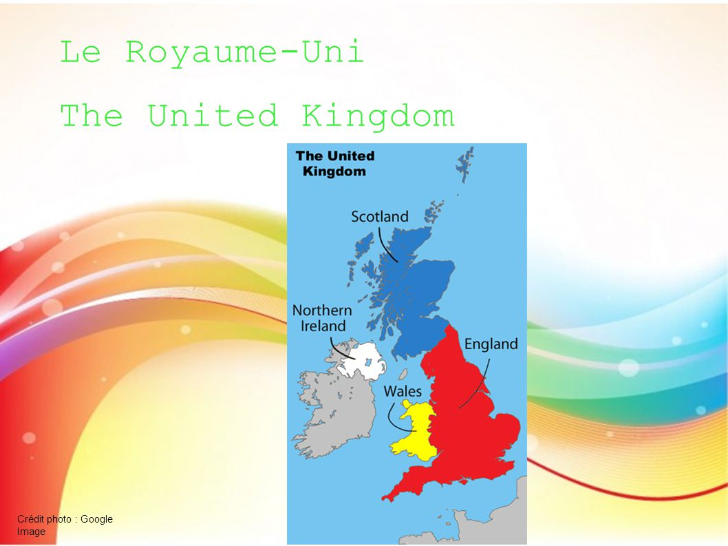 Le Royaume-Uni The United Kingdom Crédit photo : Google Image
