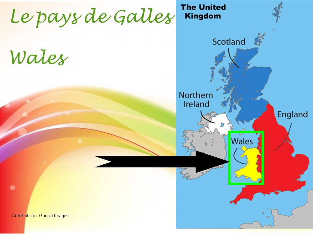 Le pays de Galles Wales Crédit photo : Google Images