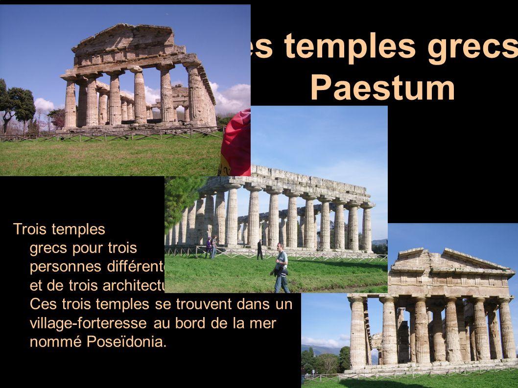 Les temples grecs : Paestum