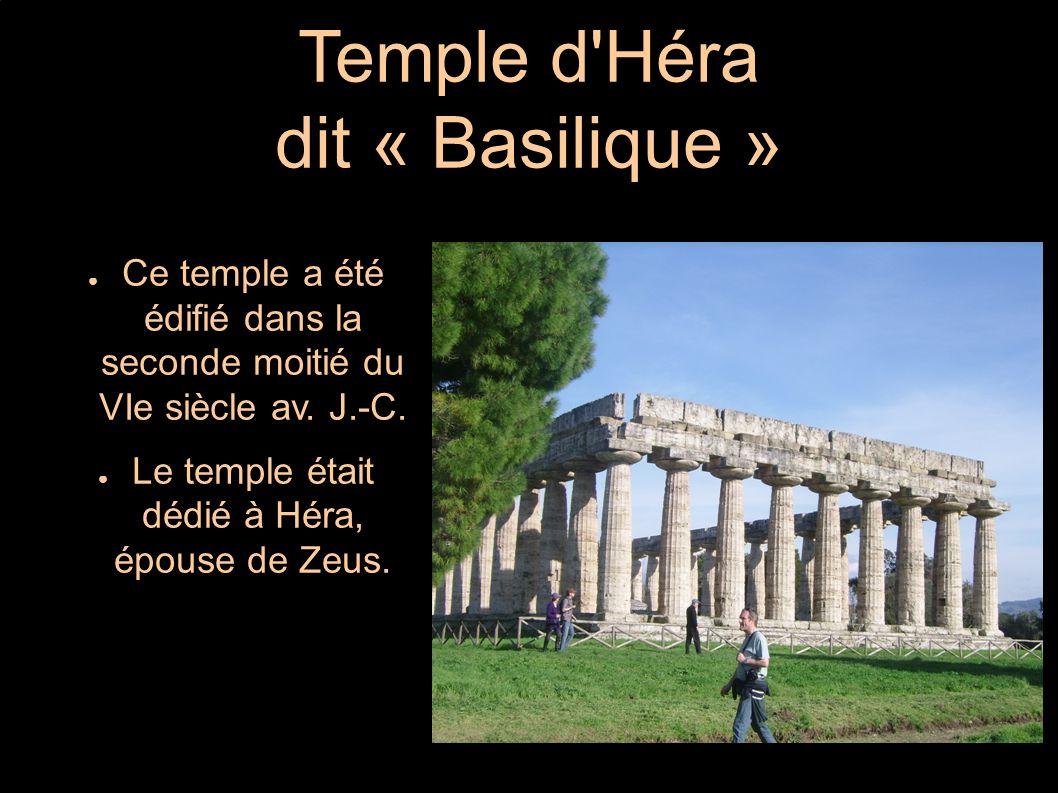 Temple d Héra dit « Basilique »