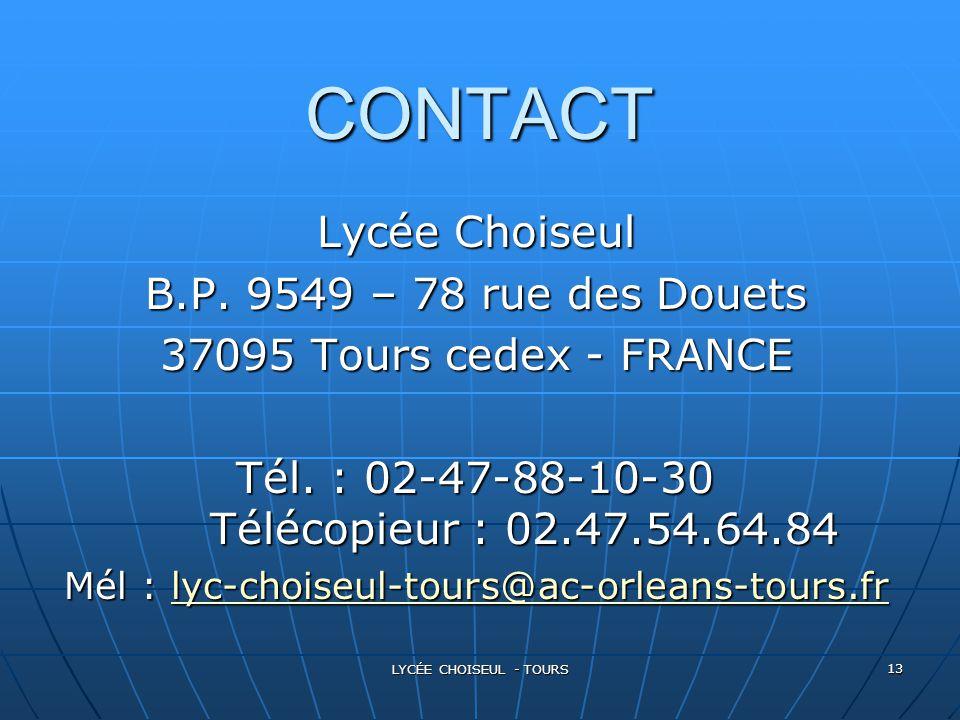 CONTACT Lycée Choiseul B.P. 9549 – 78 rue des Douets