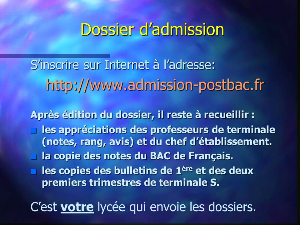 Dossier d'admission http://www.admission-postbac.fr