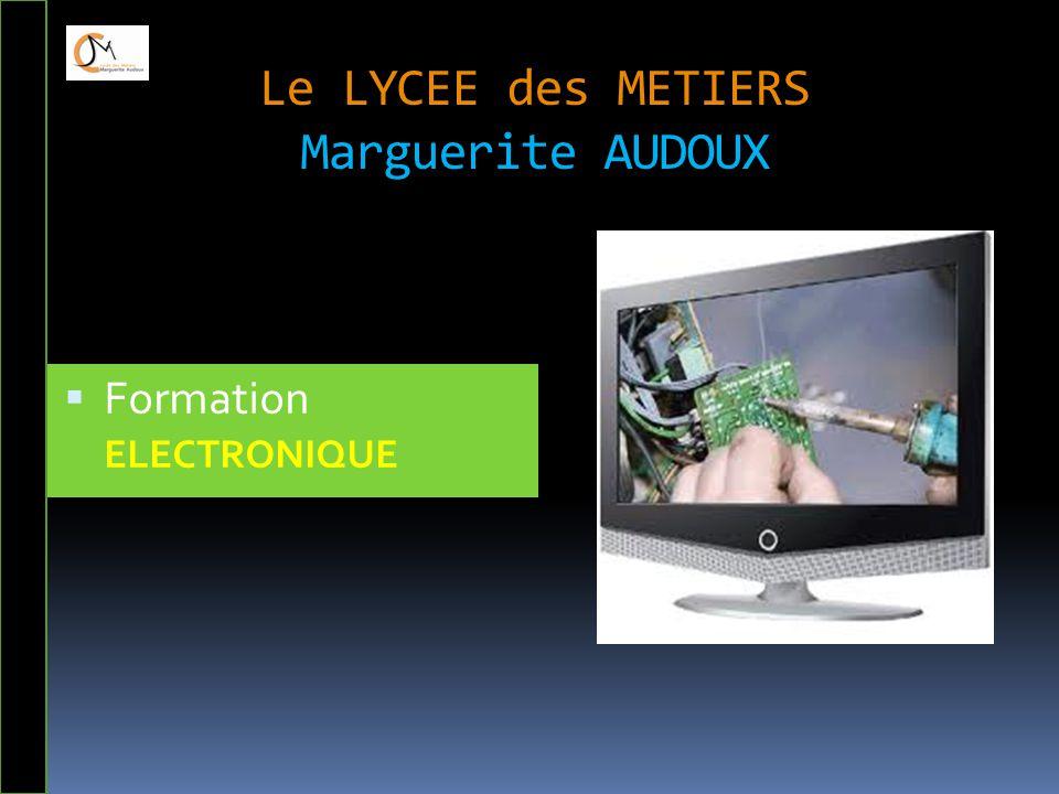 Le LYCEE des METIERS Marguerite AUDOUX