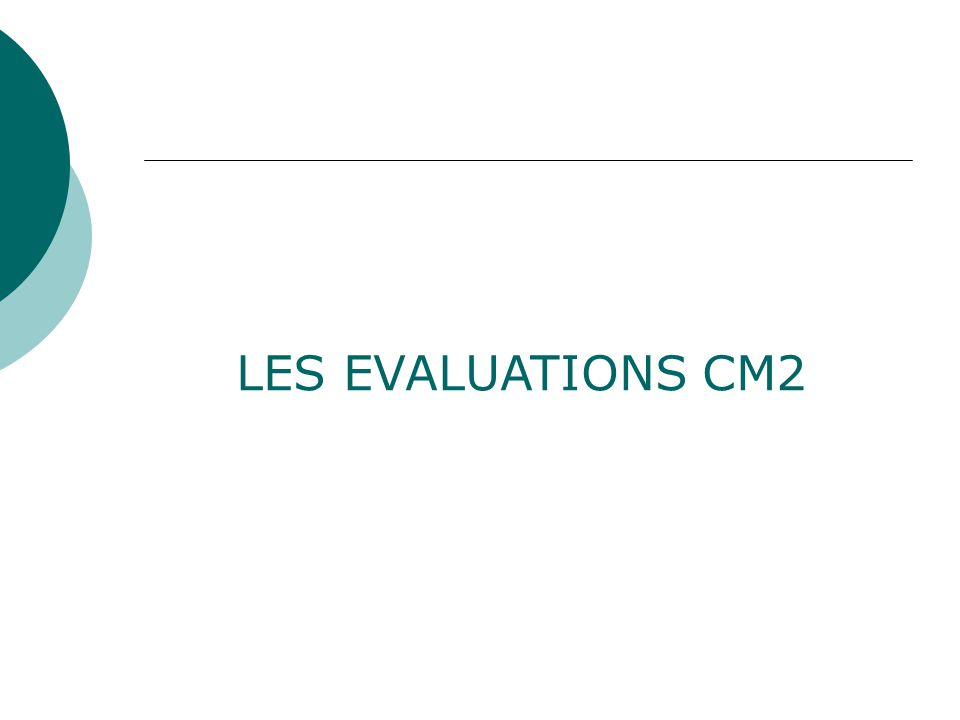 LES EVALUATIONS CM2
