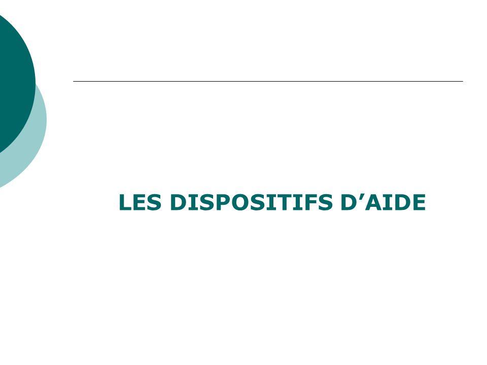 LES DISPOSITIFS D'AIDE