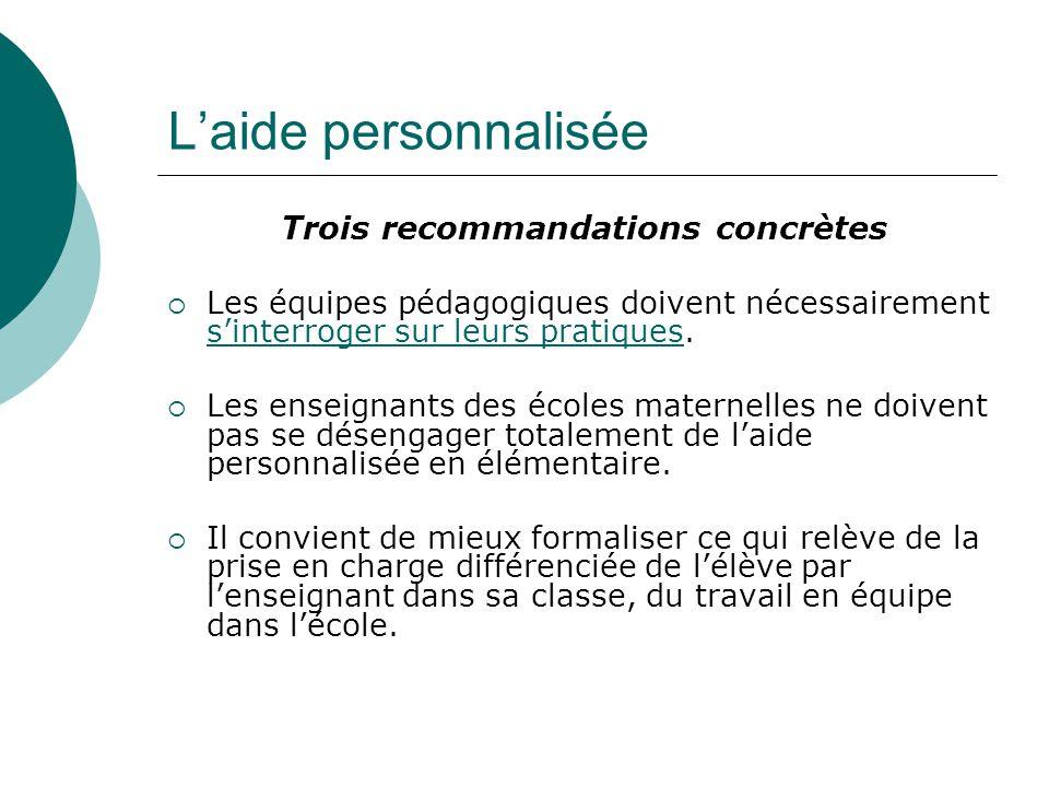 Trois recommandations concrètes