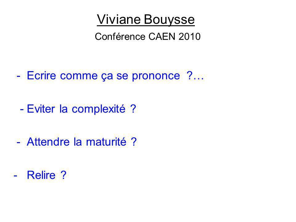 Viviane Bouysse Conférence CAEN 2010