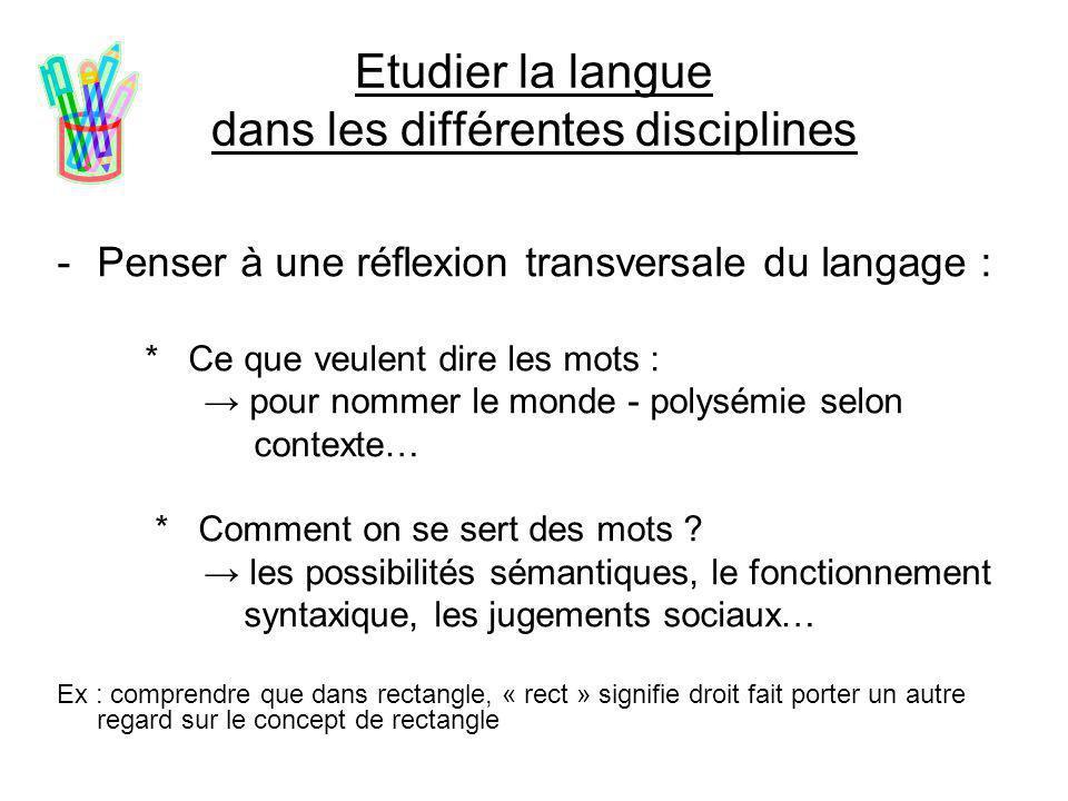Etudier la langue dans les différentes disciplines