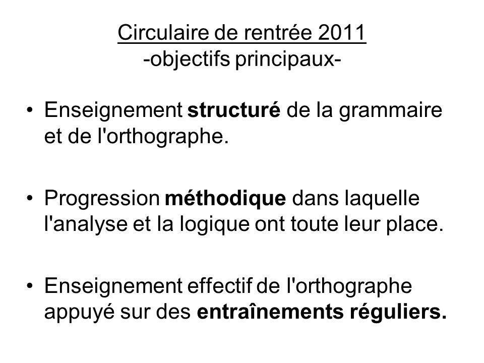 Circulaire de rentrée 2011 -objectifs principaux-
