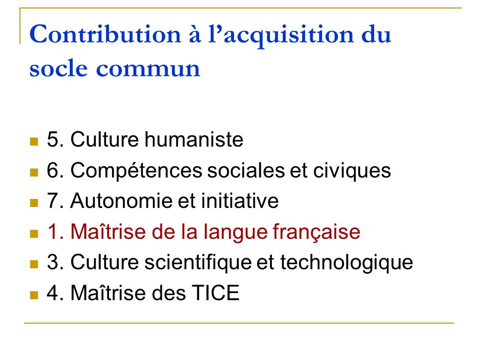 Contribution à l'acquisition du socle commun
