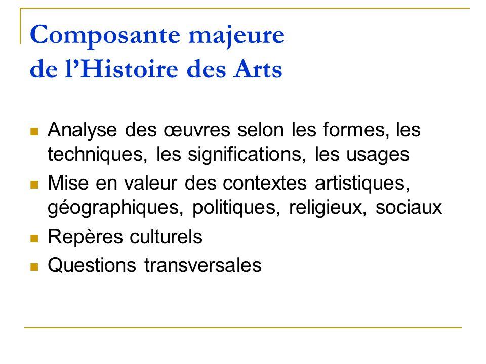 Composante majeure de l'Histoire des Arts