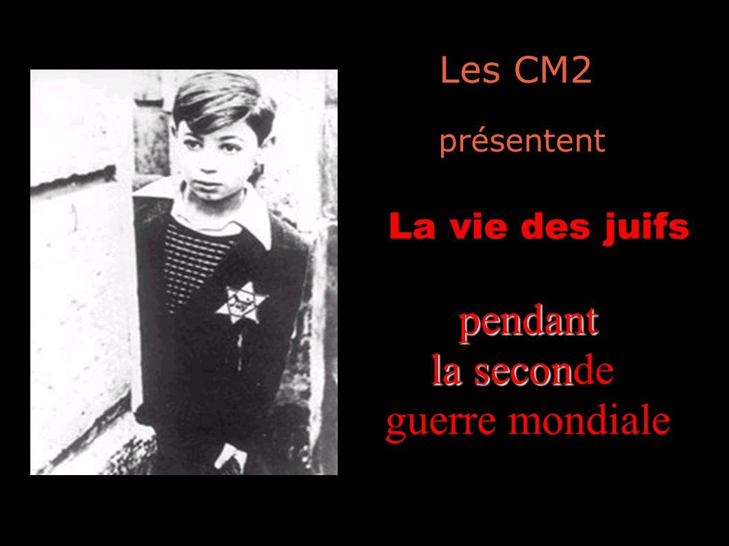 Les CM2 présentent La vie des juifs pendant la seconde guerre mondiale