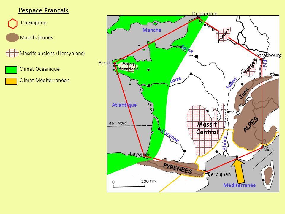 L'espace Français ALPES Massif Central Dunkerque L'hexagone Manche