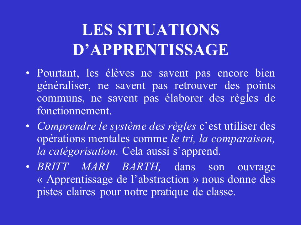 LES SITUATIONS D'APPRENTISSAGE
