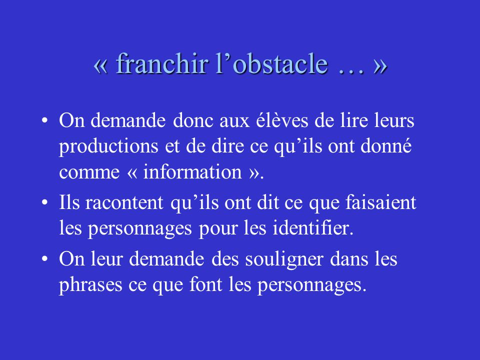 « franchir l'obstacle … »