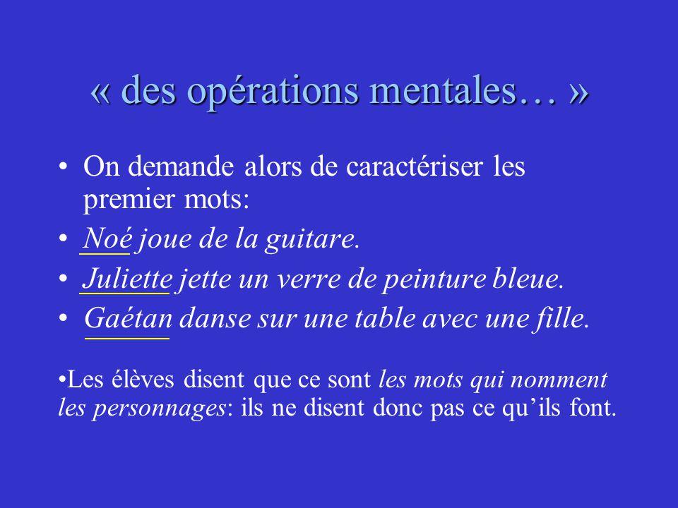 « des opérations mentales… »