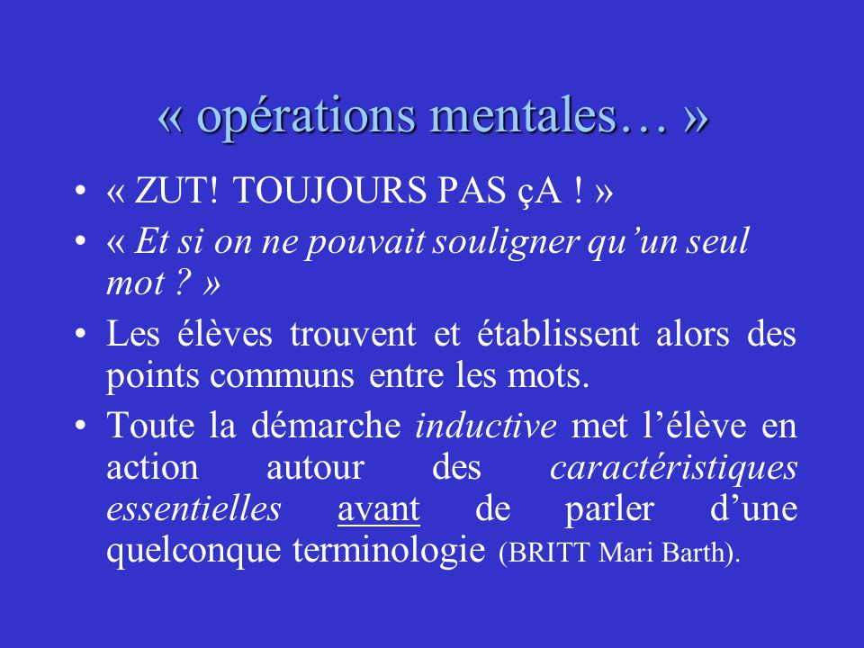 « opérations mentales… »