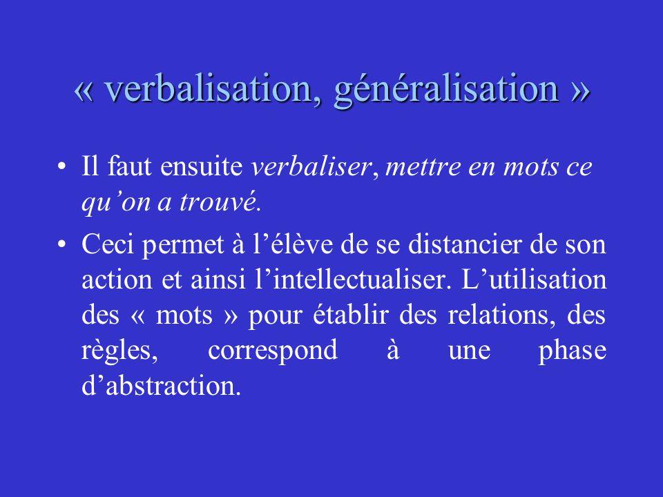 « verbalisation, généralisation »