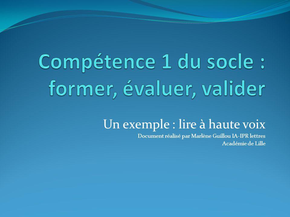 Compétence 1 du socle : former, évaluer, valider
