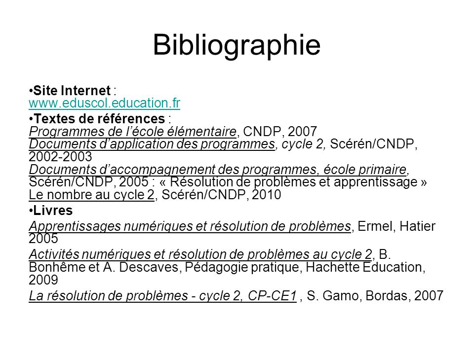 Bibliographie Site Internet : www.eduscol.education.fr