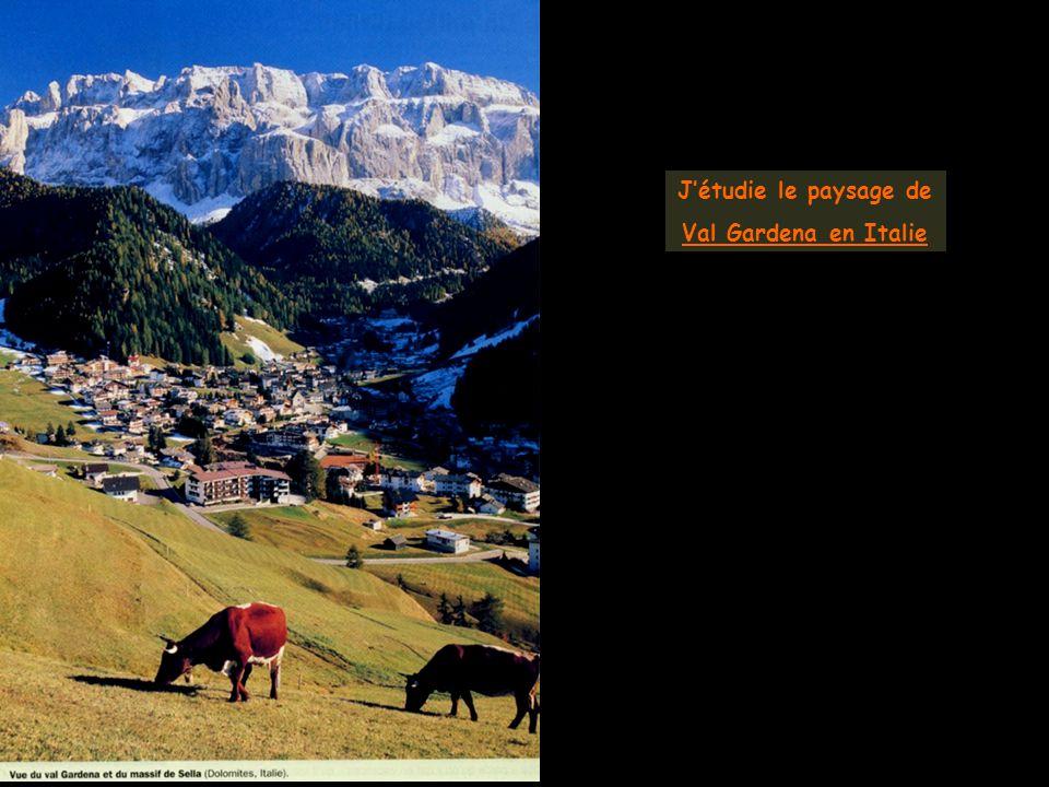 J'étudie le paysage de Val Gardena en Italie