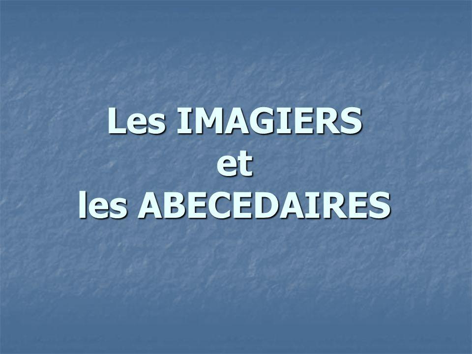 Les IMAGIERS et les ABECEDAIRES