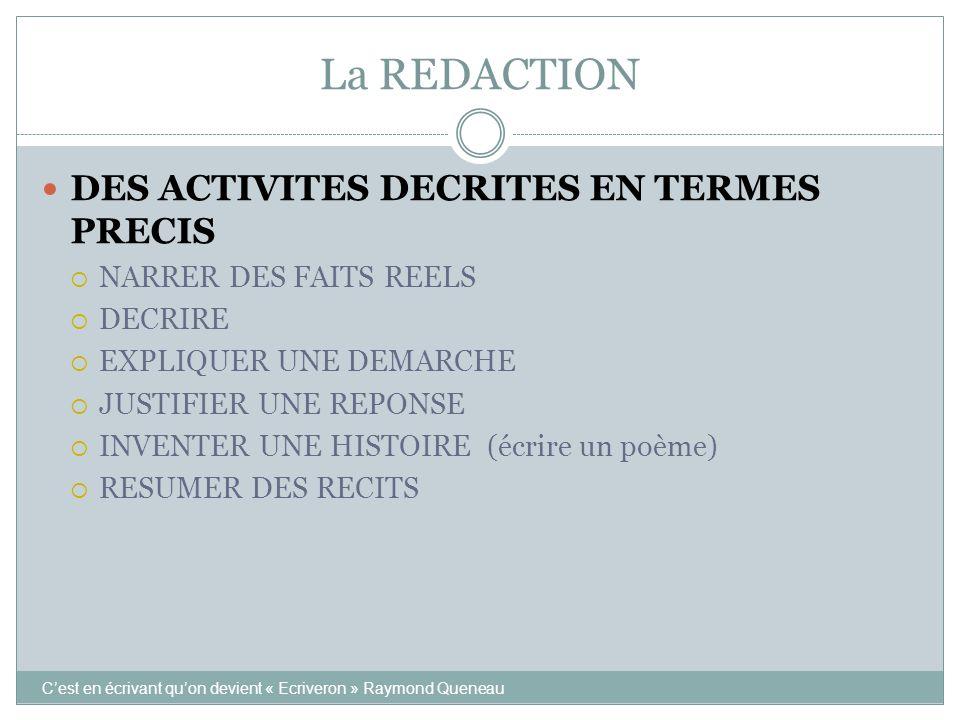 La REDACTION DES ACTIVITES DECRITES EN TERMES PRECIS