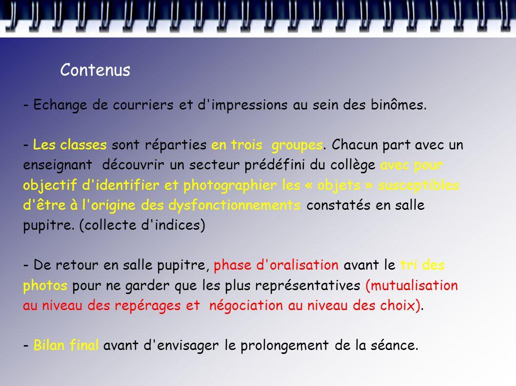 Contenus - Echange de courriers et d impressions au sein des binômes.
