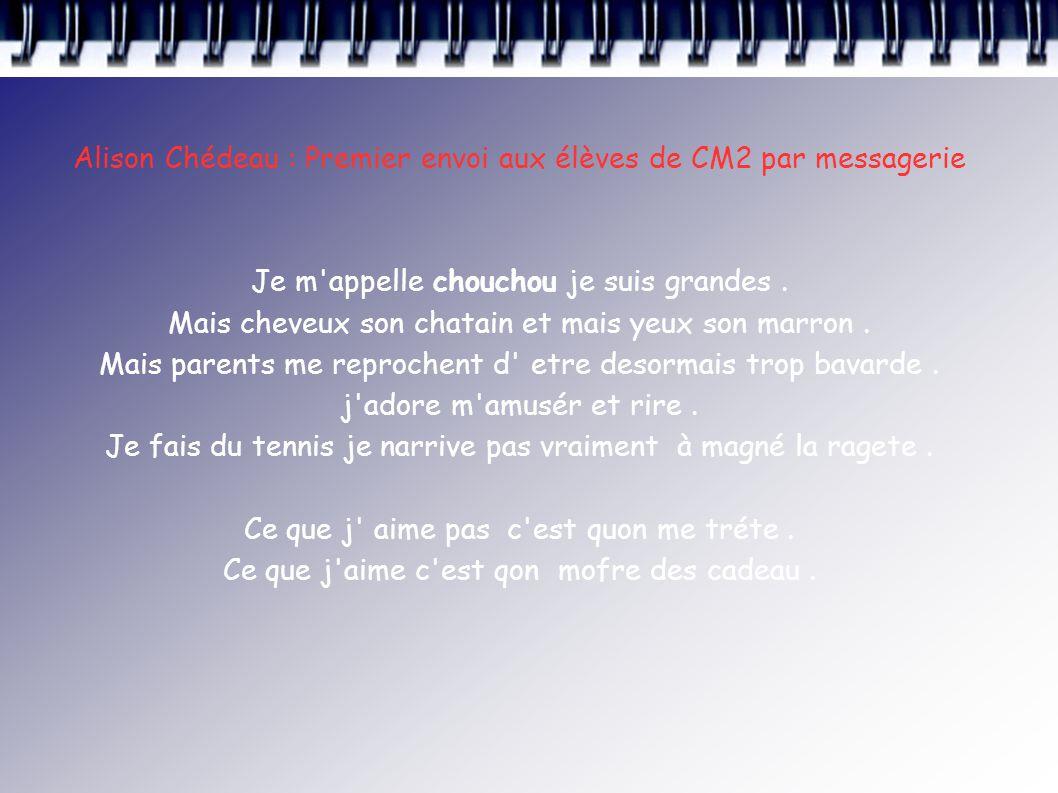 Alison Chédeau : Premier envoi aux élèves de CM2 par messagerie