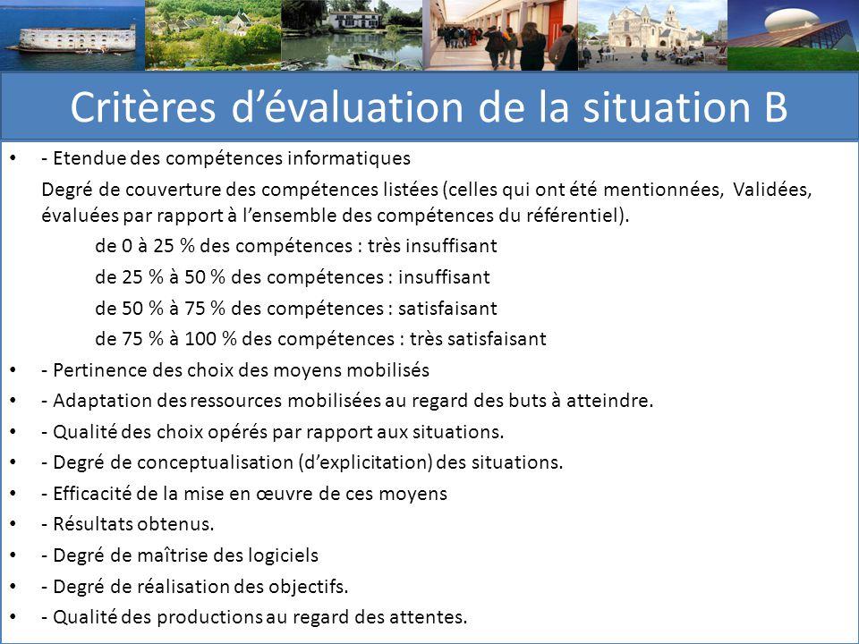 Critères d'évaluation de la situation B
