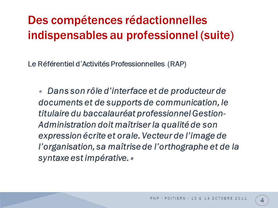 Des compétences rédactionnelles indispensables au professionnel (suite)