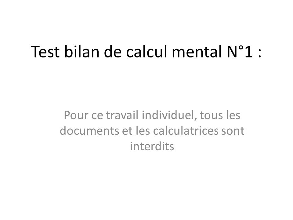 Test bilan de calcul mental N°1 :
