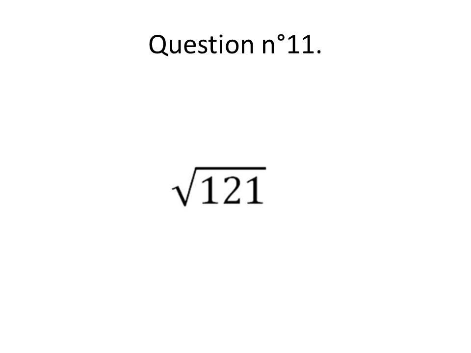 Question n°11.