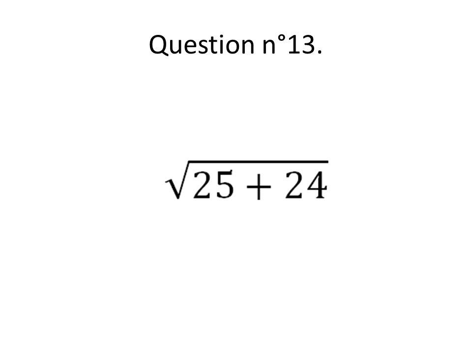 Question n°13.