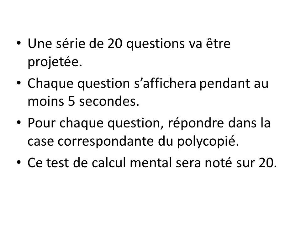 Une série de 20 questions va être projetée.