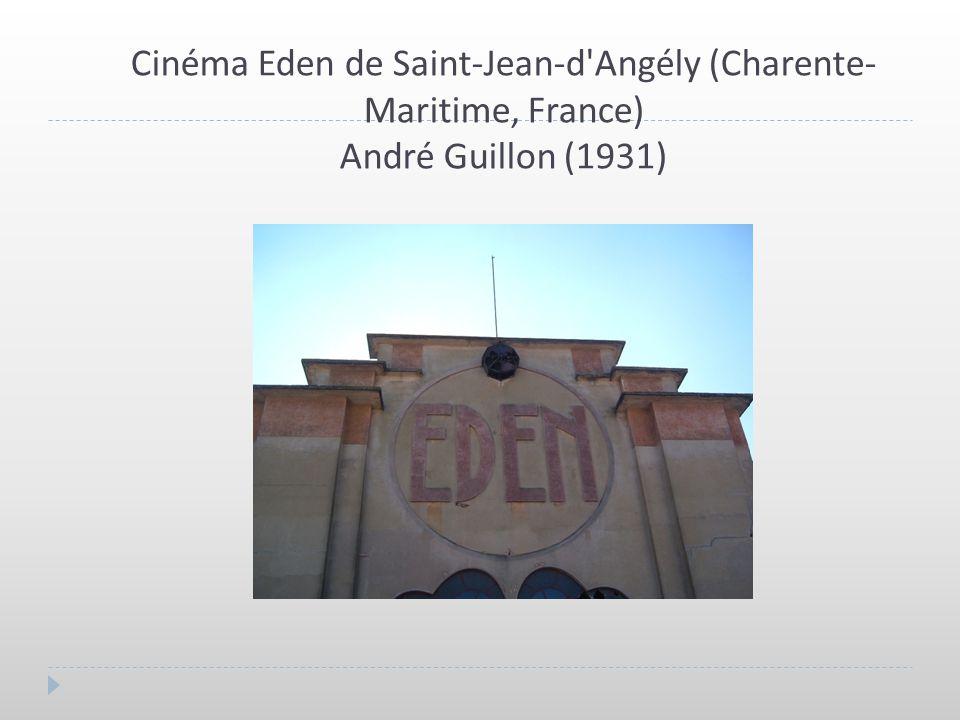 Cinéma Eden de Saint-Jean-d Angély (Charente-Maritime, France) André Guillon (1931)