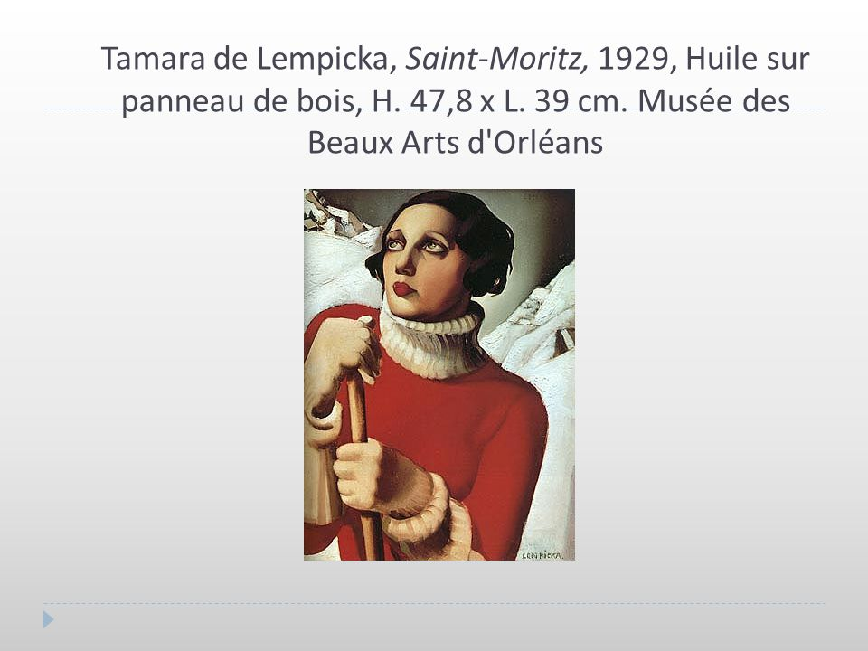 Tamara de Lempicka, Saint-Moritz, 1929, Huile sur panneau de bois, H