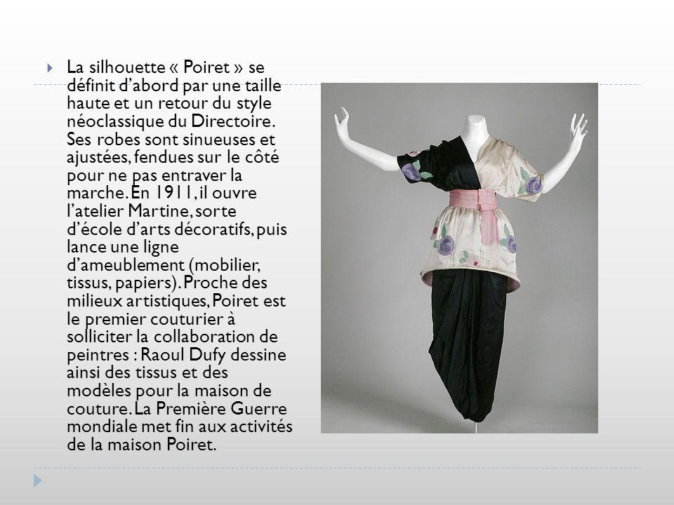 La silhouette « Poiret » se définit d'abord par une taille haute et un retour du style néoclassique du Directoire.