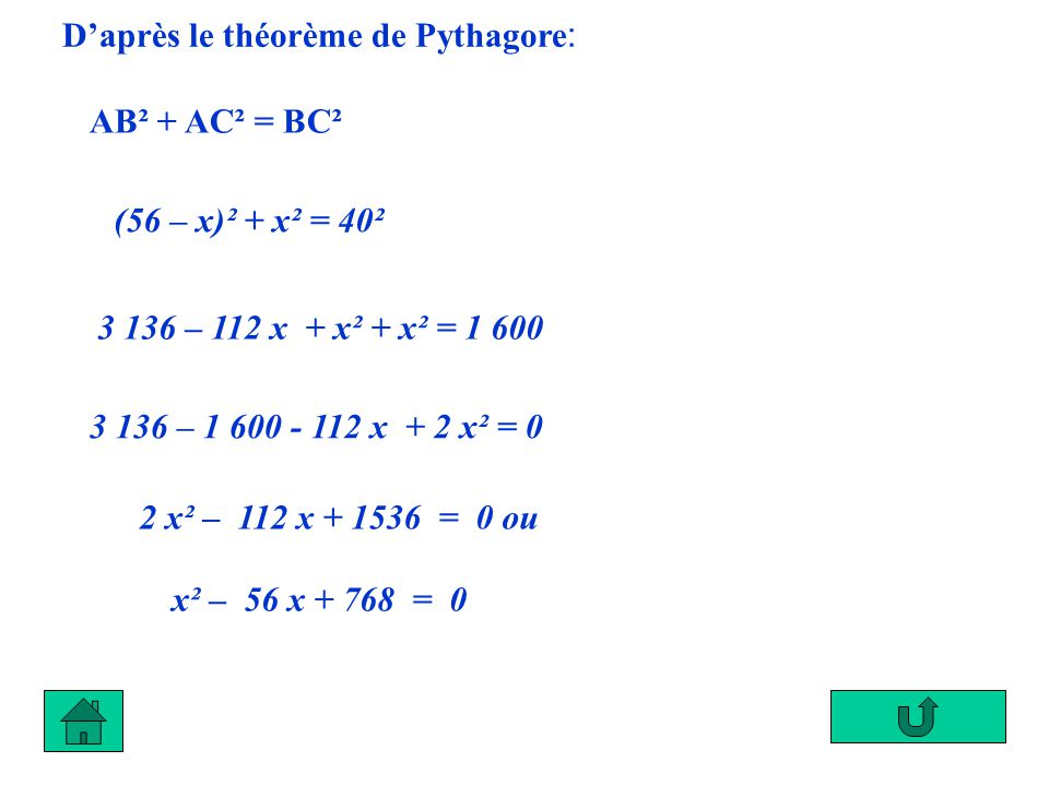 D'après le théorème de Pythagore: