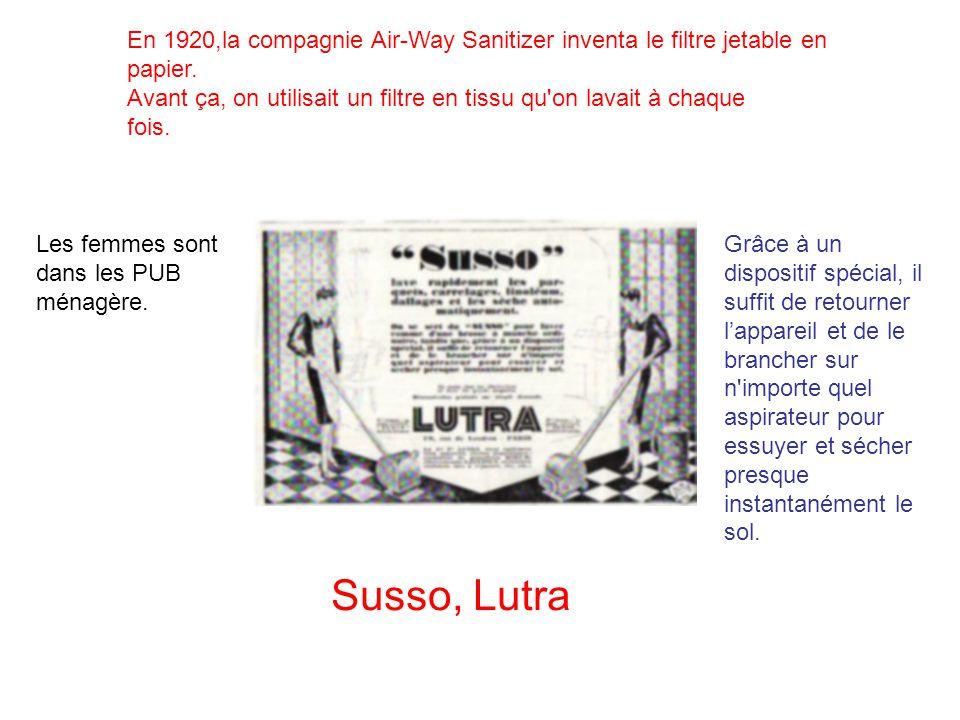 En 1920,la compagnie Air-Way Sanitizer inventa le filtre jetable en papier.