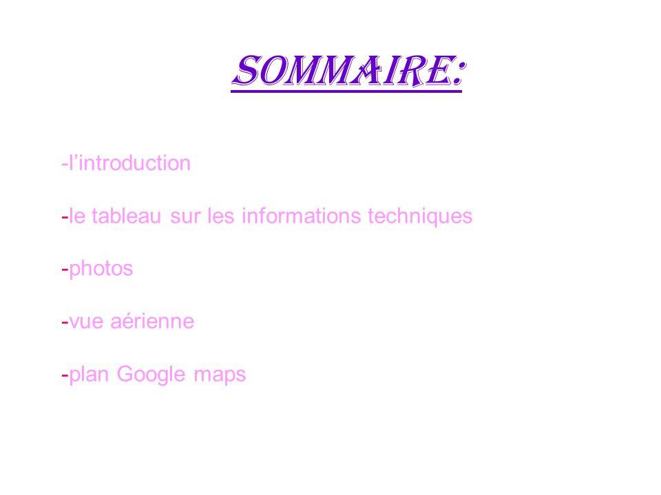 sommaire: -l'introduction -le tableau sur les informations techniques
