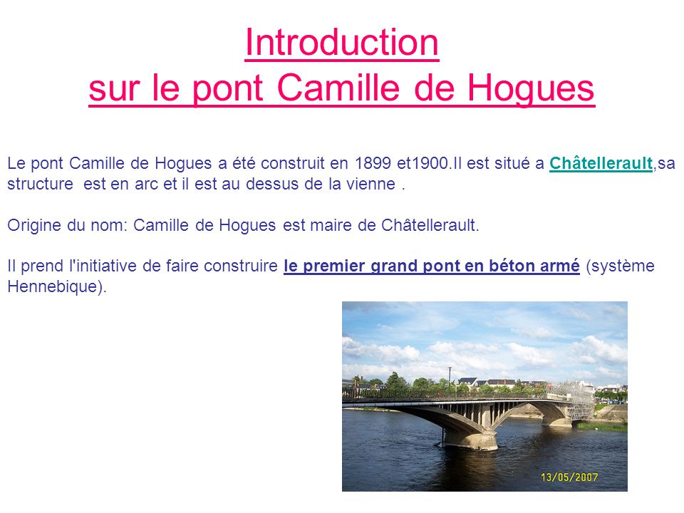 Introduction sur le pont Camille de Hogues