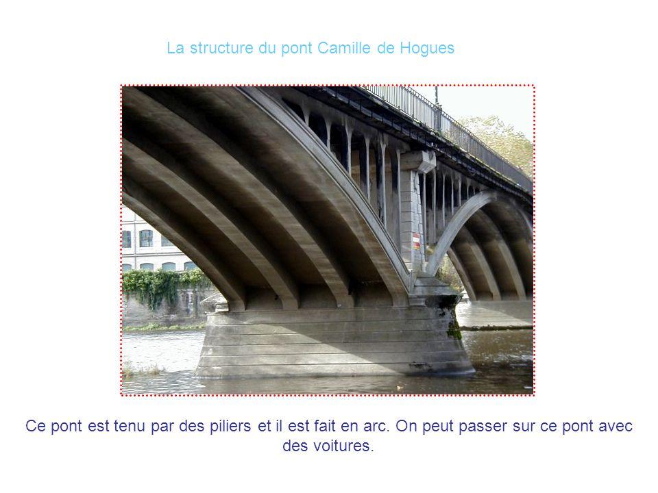 La structure du pont Camille de Hogues