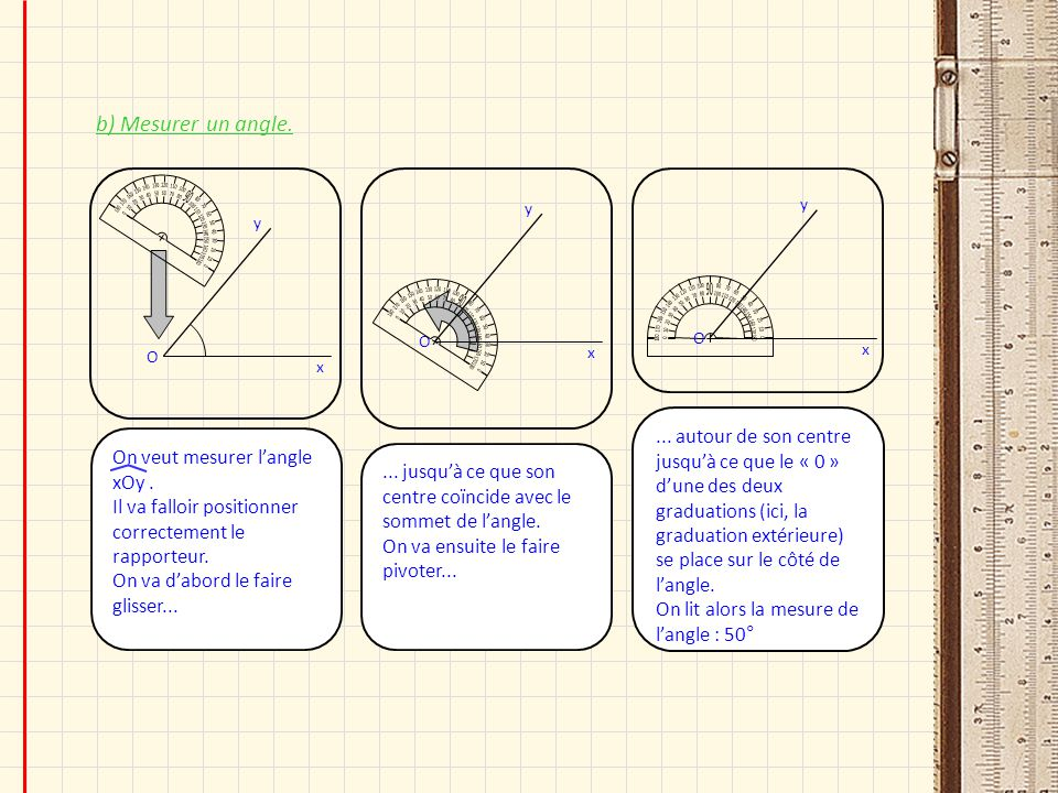 b) Mesurer un angle. 180. 170. 10. 160. 20. 150. 30. 140. 40. 130. 50. 120. 60. 110. 70.