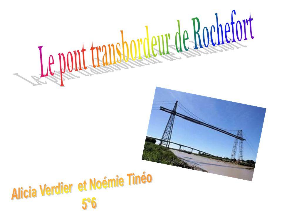 Le pont transbordeur de Rochefort Alicia Verdier et Noémie Tinéo